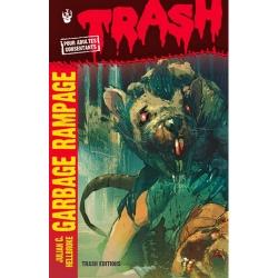 Garbage rampage