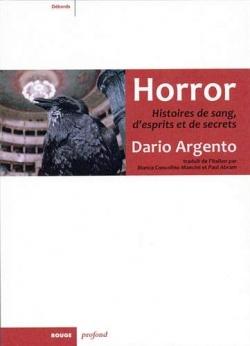 Horror : Histoires de sang, d'esprits et de secrets