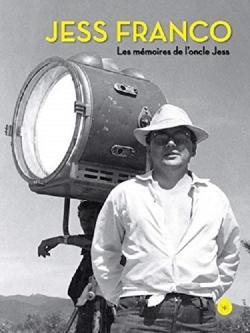 Jess Franco Les mémoires de l'oncle Jess