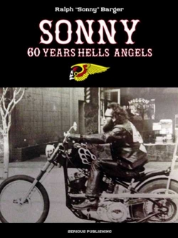 SONNY BARGER 60 ANS HELL'S ANGELS