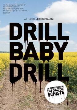 Drill baby drill - La malédiction du gaz de chiste