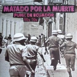 Matado por la muerte volume 1 - Punk en Equateur