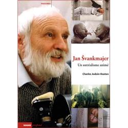Jan Svankmajer un surréalisme animé