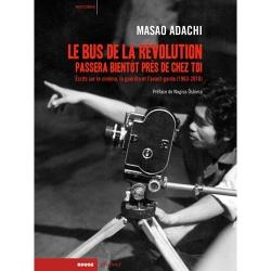 Masao Adachi: Le bus de la révolution passera bientôt près de chez toi
