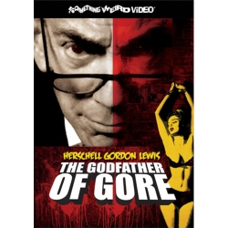 H. G. Lewis the godfather of gore