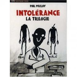 Intolérance la trilogie