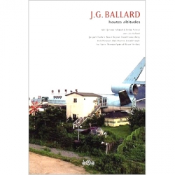 J.G. Ballard Hautes Altitudes