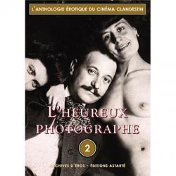 Anthologie érotique du cinéma clandestin - vol. 2