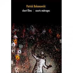 Bokanowski : Short Films