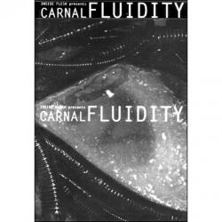 Carnal fluidity