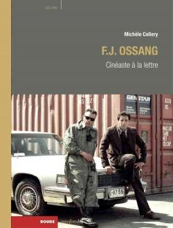 F.J. OSSANG Cinéaste à la lettre